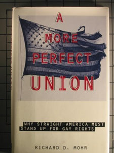 A More Perfect Union: Why Straight America Must Stand Up for Gay Rights