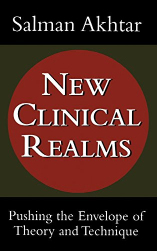 New Clinical Realms: Pushing the Envelope of Theory and Technique