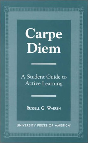 Carpe Diem: A Student Guide to Active Learning