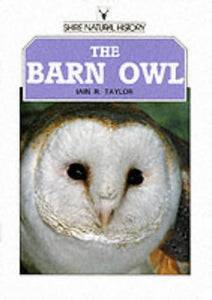 The Barn Owl (Shire Library)