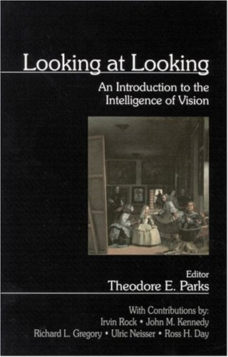 Looking at Looking: An Introduction to the Intelligence of Vision (1-Off Series)