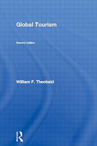 Global Tourism, Second Edition: The next decade