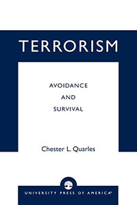 Terrorism: Avoidance and Survival 'Certified Protection Professional'