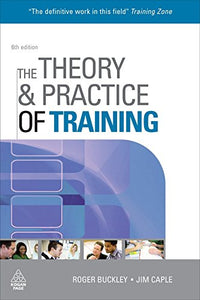The Theory and Practice of Training (Theory & Practice of Training)