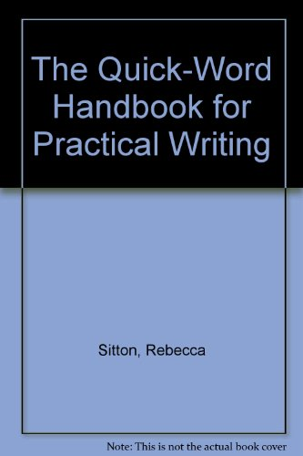 The Quick-Word Handbook for Practical Writing