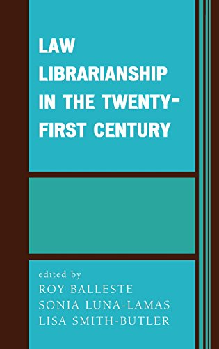 Law Librarianship in the Twenty-First Century