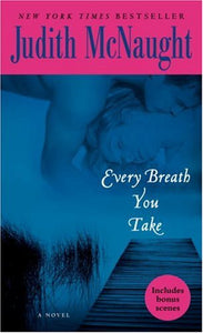Every Breath You Take: A Novel