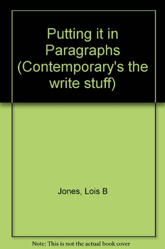 Putting It in Paragraphs (Contemporary's the Write Stuff)