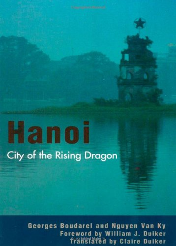 Hanoi: City of the Rising Dragon