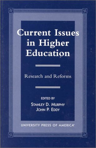 Current Issues in Higher Education: Research and Reforms