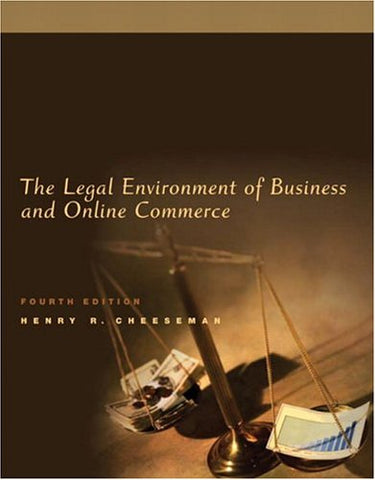 Legal Environment of Business and Online Commerce, The (4th Edition)