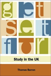 Get Set for Study in the UK (Get Set for University)