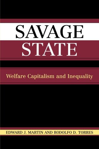 Savage State: Welfare Capitalism and Inequality