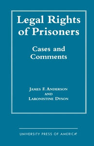 Legal Rights of Prisoners: Cases and Comments