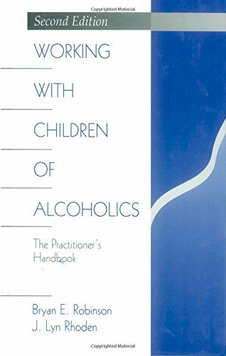 Working with Children of Alcoholics: The Practitioners Handbook (Science; 976)