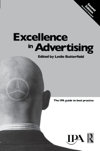 Excellence in Advertising (Chartered Institute of Marketing (Paperback))