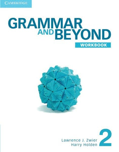 Grammar And Beyond Level 2 Workbook
