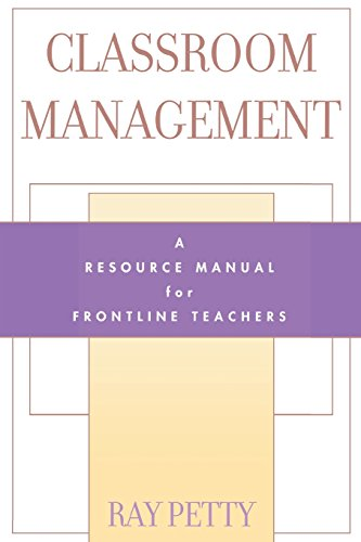 Classroom Management: A Resource Manual for Frontline Teachers (Scarecrow Education Book)