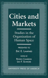 Cities and Markets: Studies in the Organization of Human Space