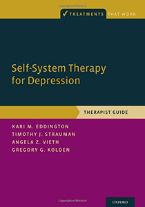 Self-System Therapy for Depression: Therapist Guide (Treatments That Work)