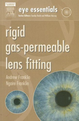 Eye Essentials: Rigid Gas-Permeable Lens Fitting, 1e