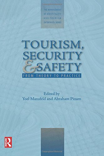 Tourism, Security and Safety (The Management of Hospitality and Tourism Enterprises)