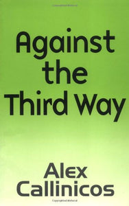 Against the Third Way: An Anti-Capitalist Critique