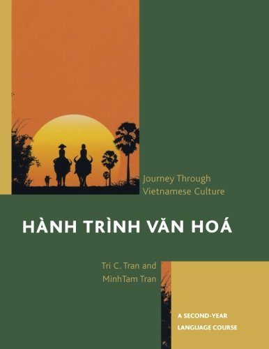Hnh Trnh Van Ho: A Journey Through Vietnamese Culture: A Second-Year Language Course