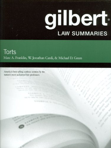 Gilbert Law Summaries On Torts, 24Th Edition