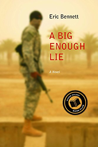 A Big Enough Lie: A Novel