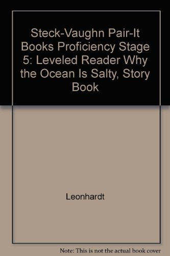 Why the Ocean is Salty (Steck-Vaughn Pair-It Books Proficiency Stage 5: Leveled Reader)