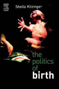 The Politics of Birth, 1e