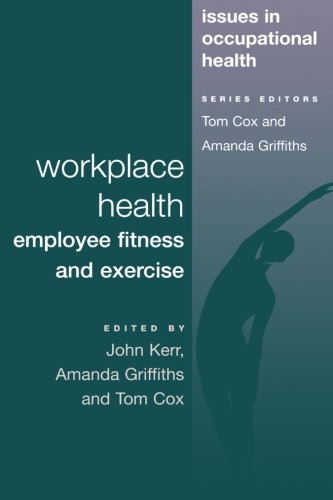 Workplace Health: Employee Fitness And Exercise (Dark Secrets)