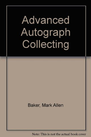 Advanced Autograph Collecting