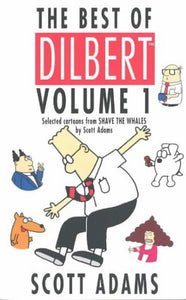 The Best Of Dilbert Volume 1 (V. 1)