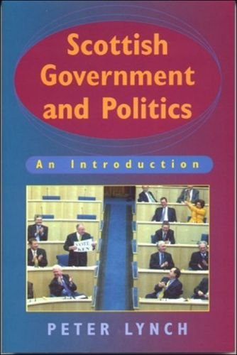 Scottish Government and Politics: An Introduction