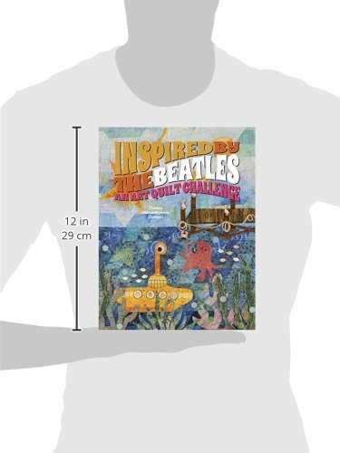 Inspired by the Beatles: An Art Quilt Challenge