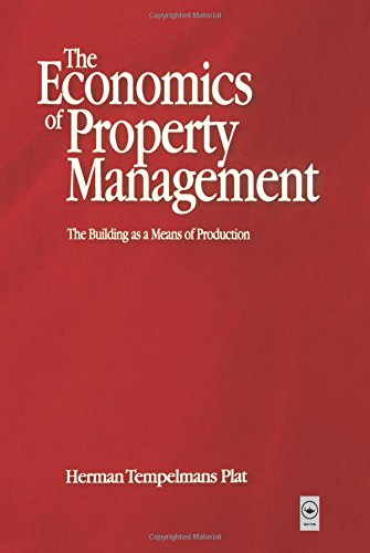 Economics of Property Management: The Building as a Means of Production