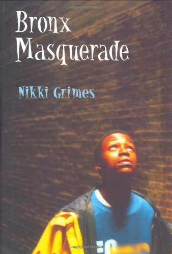 Bronx Masquerade (Coretta Scott King Author Award Winner)