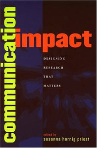 Communication Impact: Designing Research That Matters