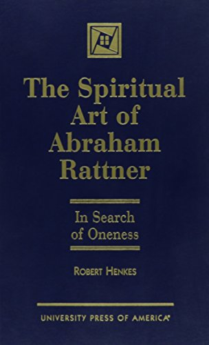 The Spiritual Art of Abraham Rattner: In Search of Oneness