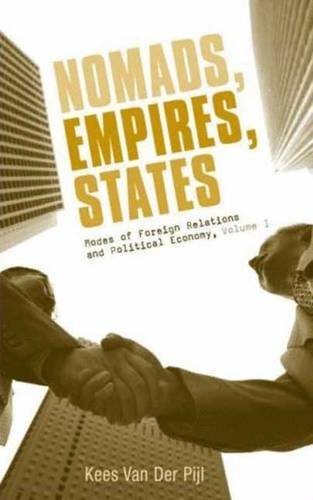 Nomads, Empires, States: Modes of Foreign Relations and Political Economy, Volume I