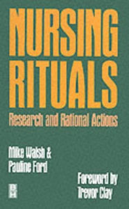 Nursing Rituals Research & Rational Actions, 1e