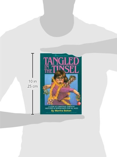 Tangled in the Tinsel: A Look at Christmas Through Sketches & Monologues for All Ages