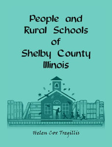 People and Rural Schools of Shelby County, Illinois