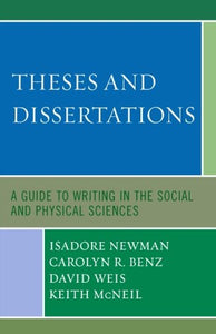 Theses and Dissertations: A Guide to Writing in the Social and Physical Sciences