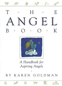 Angel Book: A Handbook For Aspiring Angels