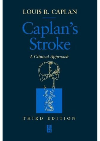 Caplan's Stroke: A Clinical Approach, 3e