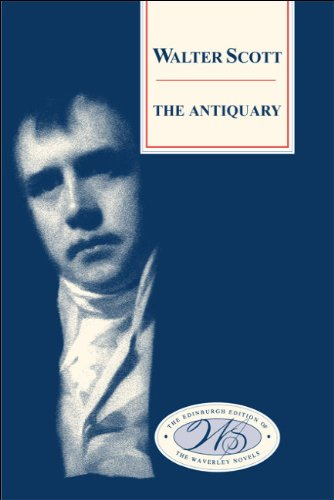 The Antiquary (The Edinburgh Edition of the Waverley Novels)