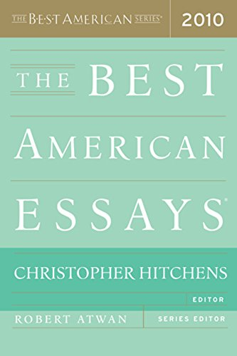 The Best American Essays 2010 (The Best American Series )
